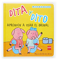 Dita y Dito aprenden a usar el orinal