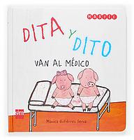 Dita y Dito van al médico