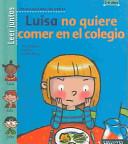 Luisa no quiere comer en el colegio