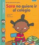 Sara no quiere ir al colegio