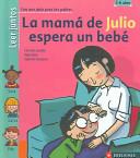 La mamá de Julio espera un bebé