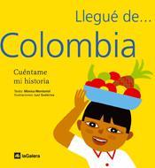 Colombia (Llegué de...)