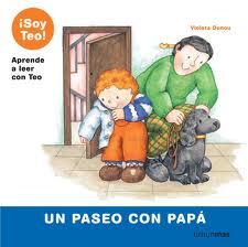 Un paseo con papá. (¡Soy Teo!)