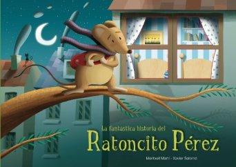 Fantástica historia del ratoncito Pérez