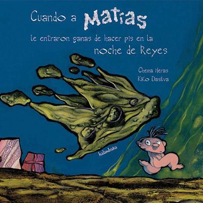 Cuando a Matías le entraron ganas de hacer pis en la noche de Reyes