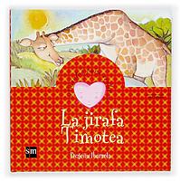 La jirafa Timotea