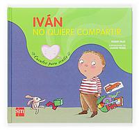 Iván no quiere compartir